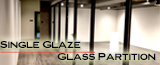 Single Glaze with Blind Assembly Glass Partition