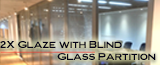 Double Glaze with Blind Assembly Glass Partition